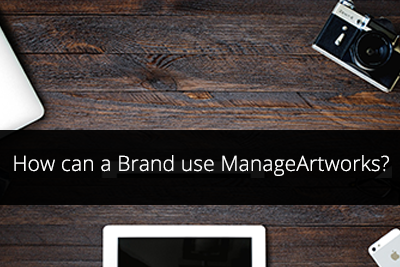 How can a Brand use ManageArtworks?