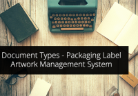 Document Types in ManageArtworks- Packaging Label Artwork Management System