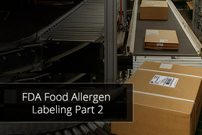 FDA Food Allergen Labeling Part 2