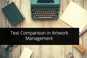 text comparision in artwork management