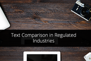 Text Comparison in Regulated Industries