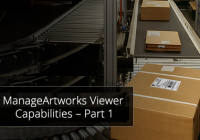 ManageArtworks Viewer Capabilities – Part 1