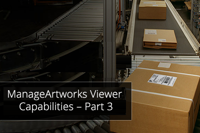 ManageArtworks Viewer Capabilities – Part 3