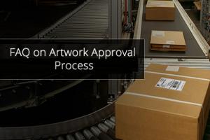 FAQ on Artwork Approval Process