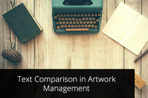 Text Comparison in Artwork Management