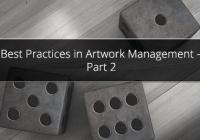 Best Practices in Artwork Management – Part 2