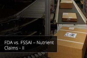 FDA vs. FSSAI – Nutrient Claims – II