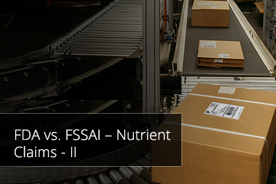 FDA vs. FSSAI – Nutrient Claims - II