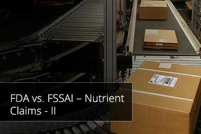 FDA vs. FSSAI – Nutrient Claims - II