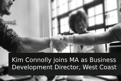 Kim Connolly joins MA as Business Development Director, West Coast